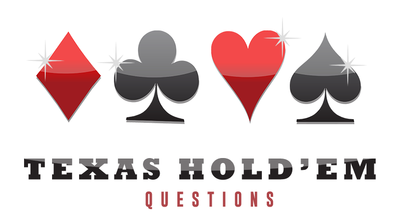 Texas Holdem Questions